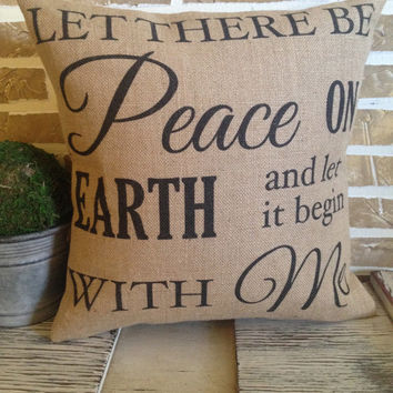 Let there be peace on earth, Burlap Pillow