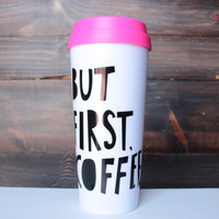 But first, coffee hot stuff thermal mug