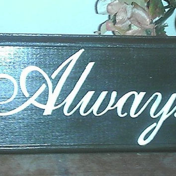 Always Kiss Me Goodnight Wooden Sign Brown and White