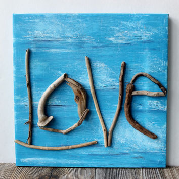 Driftwood LOVE Art , One of a Kind Beach wall Decor , Original Nautical Painting