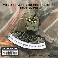 You Are Who You Choose to Be Pin