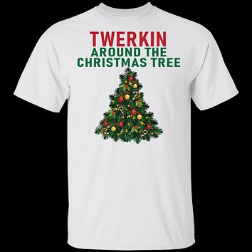 Twerkin Around The Christmas Tree T-Shirt
