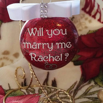 Will you Marry me with Name - Personalized Glitter Christmas Ornament-Surprise her in a special way