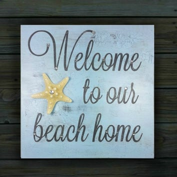 Welcome Sign.  Beach House Sign with Starfish.  Housewarming Gift Rustic Beach Sign.  10x10 Beach House Decor.