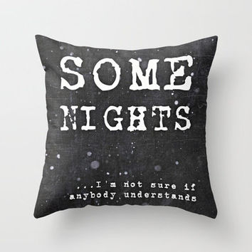 BRANDNEW *** Lyrics ...Some Nights / FUN  Throw Pillow by M✿nika  Strigel	 |Three SIZES!!!