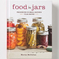 Food In Jars: Preservation In Small Batches