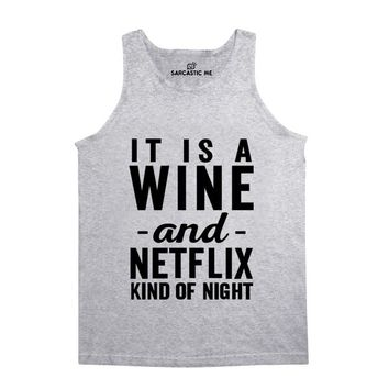 Wine And Netflix Kind Of Night Unisex Tank Top