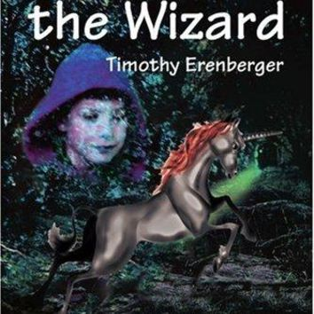 Timothy Erenberger - 1: Abacar the Wizard: Book One: A Tale of Magic, War, Elves, Goblins, Orcs, Monsters, Fantasy, and Adventure