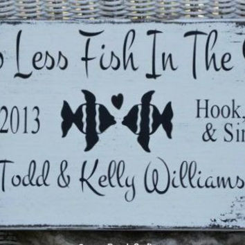 Two Less Fish In The Sea Personalized Beach Wedding Sign Unique Wedding Gifts