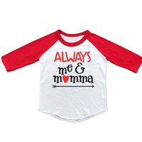 Always Me & Momma Raglan T-Shirt