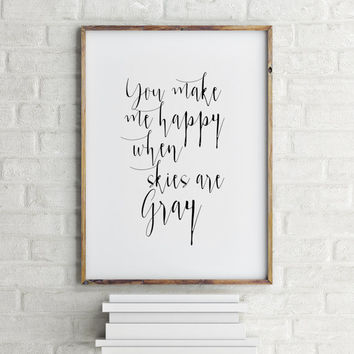 "Love poster Home decor ""You make me Happy"" Love quote Gift idea Valentine's day Inspiring quote Wall art For couples Romantic quote Word art"