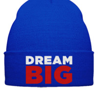 DREAM BIG EMBROIDERY HAT  - Beanie Cuffed Knit Cap