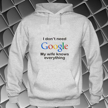 i dont need google Hoodies Hoodie Sweatshirt Sweater white and beauty variant color Unisex size