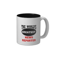 The world's greatest news reporter,