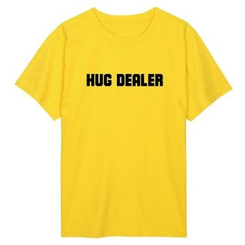 Women/Men Fashion Clothing Casual Summer Tee Hug Dealer Tumblr T-Shirt Hipster Ladies Girl Cotton Top Sexy Yellow tshirt Outfits