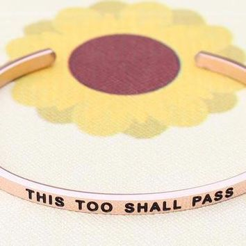 Inspirational This Too Shall Pass Cuff Mantra Bracelet