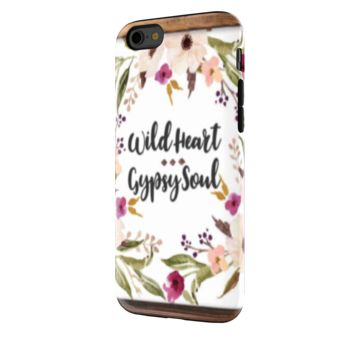 Wild Heart Gypsy Soul - iPhone  6 Tough Case