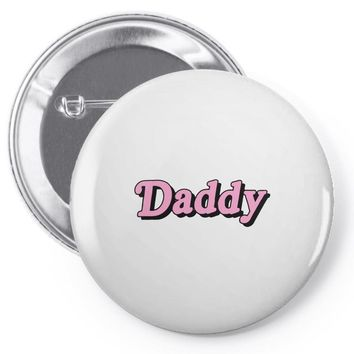 daddy Pin-back button