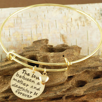 The Love Between a Mother and Daughter is Forever - Bangle Bracelet Charm Bracelet - Alex and Ani Inspired