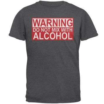 DCCKIS3 Warning Do Not Mix With Alcohol Mens T Shirt