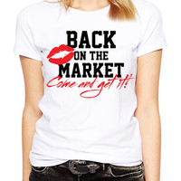 Divorce Gift - Back On The Market - Divorce Party - Women's Divorce Shirt - Single Lady - Congratulations - Single Woman - Funny Single