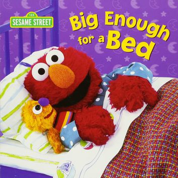Big Enough for a Bed (Sesame Street Board Books)