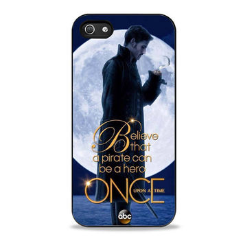 Once Upon a Time Captain Hook Believe 2 Iphone 5 Case