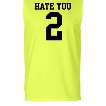 Hate You 2 Jersey - Sleeveless T-shirt