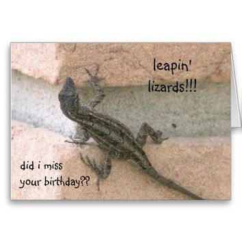 leapin' lizards!! funny belated birthday card from Zazzle.com
