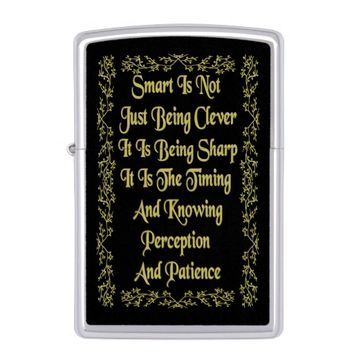 Smart Gold Quote by Kat Worth Zippo Lighter