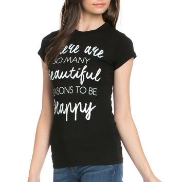 Reasons To Be Happy Graphic Tee Black