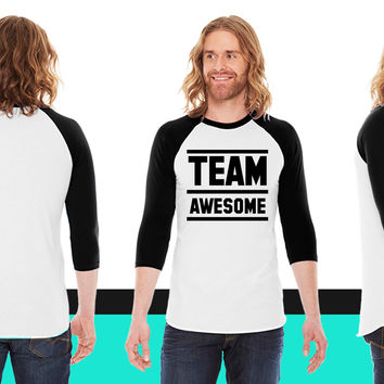 team awesome23 American Apparel Unisex 3/4 Sleeve T-Shirt