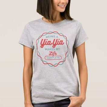 Being Yia Yia T-Shirt