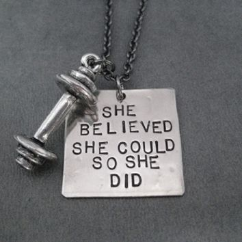 SHE BELIEVED SHE COULD SO SHE DID with Pewter Barbell Necklace - Nickel pendant priced with Gunmetal chain