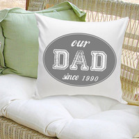 16x16 Throw Pillow Family - Our Dad Grey