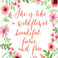 She is like a Wildflower Quote Art Print