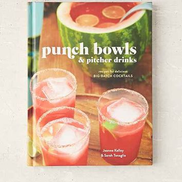 Punch Bowls And Pitcher Drinks: Recipes For Delicious Big-Batch Cocktails By Clarkson Potter - Assorted One