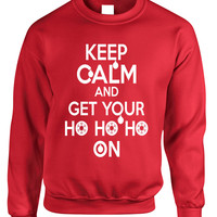 Adult Crewneck Keep Calm And Get Your Ho Ho Ho Christmas Sweater