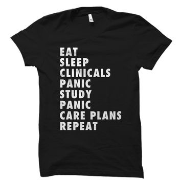 Eat Sleep Clinicals Nurse Shirt