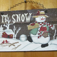 Snowman Welcome Let it Snow Rustic signs Primitive Christmas Decor Primitive Snowman Christmas Decorations