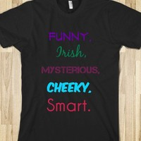 funny, irish, mysterious, cheeky, smart - 1D T-Shirts