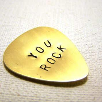 Custom Hand Stamped You Rock Brass Guitar Pick / Gift for Him