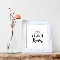 "nursery quote printable""i love you forevet""nursery wall art,gift idea,valentines day,gift for her,gift for him,anniversary gift,red heart"