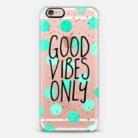 Good Vibes Only / Transparent iPhone 6s case by Elisabeth Fredriksson | Casetify