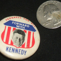 Forward With Kennedy Progress For All 1960 JFK Presidential Campaign Political Button Pin Red White Blue Badge Pinback