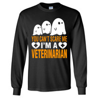 Halloween You Cant Scare Me I Am A Veterinarian - Long Sleeve T-Shirt