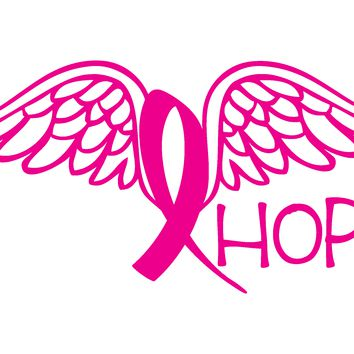 Breast Cancer, HOPE (wings), Vinyl Graphic Decal Sticker Vehicle Car Truck Window Wall Laptop - High Quality Outdoor Rated Vinyl + FREE DECAL