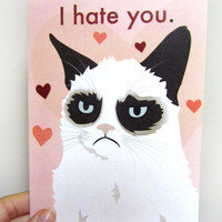 "Grumpy Cat ""I Hate You"" Card"