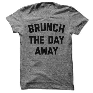 Brunch the Day Away Tee
