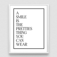 A Smile Is The Prettiest Thing You Can Wear, Fashion Typography, Minimalist Print, Smile poster